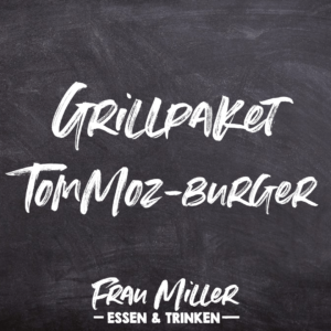grillpaket_tom-moz_burger